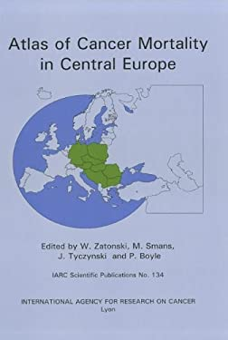 Atlas of Cancer Mortality in Central Europe [With Book(s)] 9789283221340