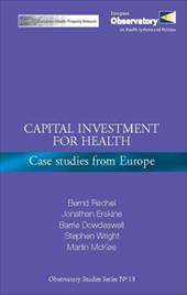 Capital Investment for Health: Case Studies from Europe 8512762