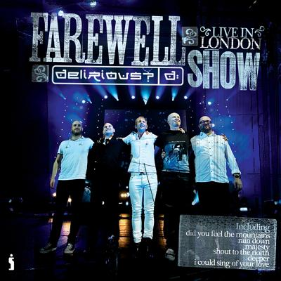 Delirious? Farewell Show: Live in London