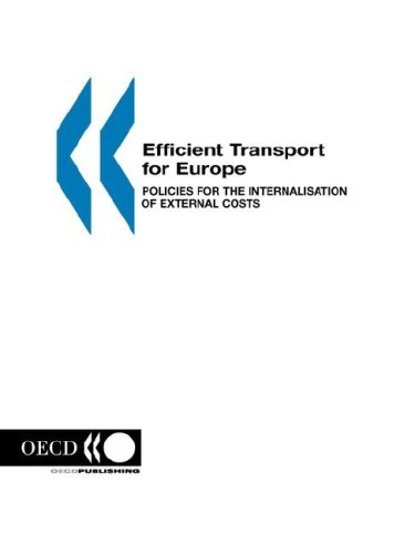 Efficient Transport for Europe: Policies for the Internalisation of External Costs 9789282112267