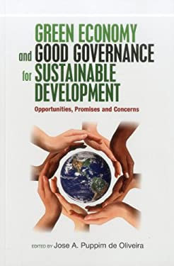Green Economy and Good Governance for Sustainable Development: Opportunities, Promises and Concerns 9789280812169
