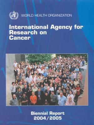 International Agency for Research on Cancer: International Agency for Research on Cancer 9789283210948