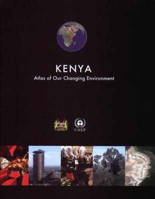 Kenya: Atlas of Our Changing Environment 9789280729955