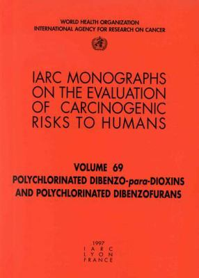 Polychlorinated Dibenzo-Para-Dioxins and Polychlorinated Dibenzofurans 9789283212690