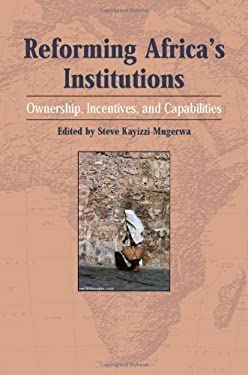 Reforming Africa's Institutions: Ownership, Incentives, and Capabilities 9789280810820