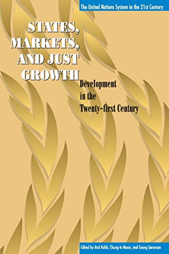State, Markets, and Just Growth: Development in the Twenty-First Century 9789280810769