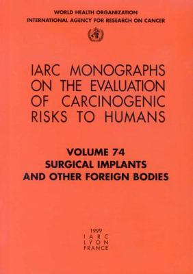 Surgical Implants and Other Foreign Bodies 9789283212744