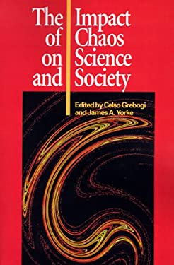 The Impact of Chaos on Science and Society 9789280808827