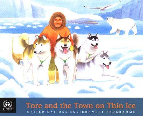 Tore and the Town on Thin Ice 9789280726961