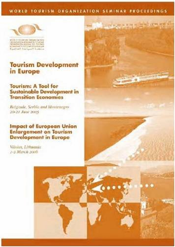 Tourism Development in Europe: Tourism a Tool for Sustainable Development in Transition Economies, Belgrade, Serbia and Montenegro, 20-21 June 2005 Im 9789284412235