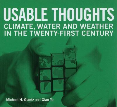 Usable Thoughts: Climate, Water and Weather in the Twenty-First Century 9789280811865