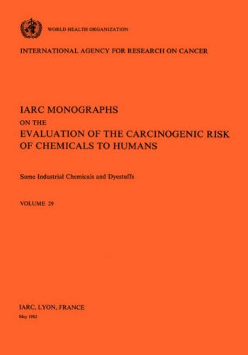 Vol 29 IARC Monographs: Some Industrial Chemicals and Dyestuffs 9789283212294