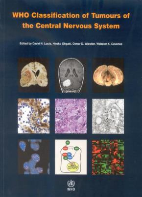 Who Classification of Tumours of the Central Nervous System 9789283224303