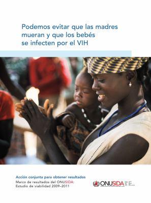 Podemos Evitar Que Las Madres Mueran y Que Los Beb S Se Infecten Por El Vih 9789291739394