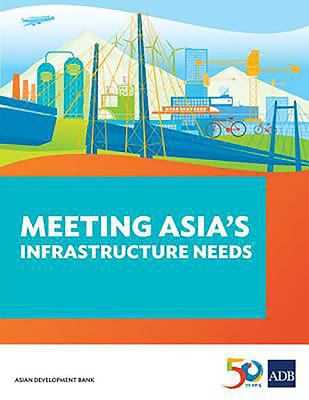 Meeting Asia's Infrastructure Needs
