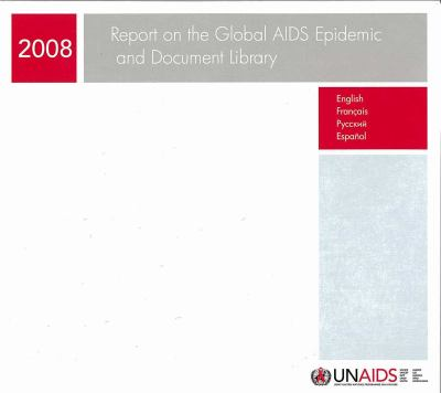 Report on the Global AIDS Epidemic and Document Library 9789291738083