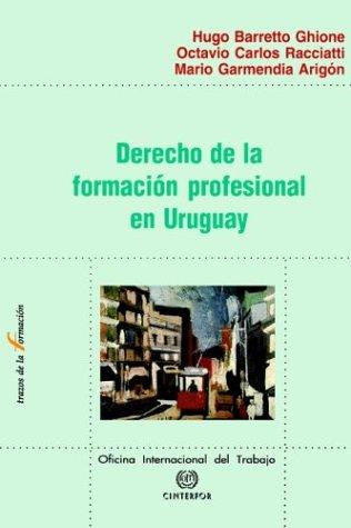 Derecho de La Formacion Profesional En Uruguay 9789290881575