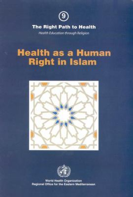 Health as a Human Right in Islam 9789290213451