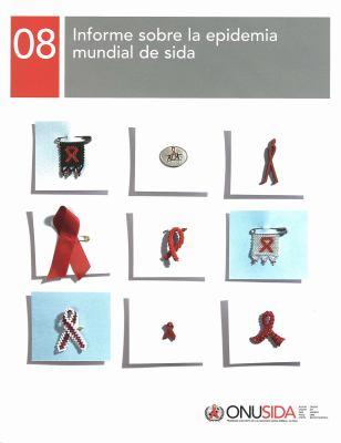 Informe Sobre La Epidemia Mundial de Sida 2008 9789291737130