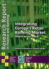 Integrating Europe's Retail Banking Market:: Where Do We Stand? 8513920