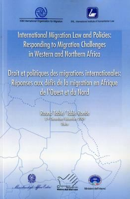 International Migration Law and Policies: Responding to Migration Challenges in Western and Northern Africa 9789290685784