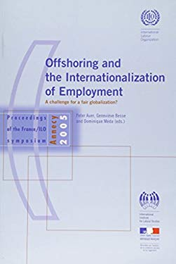 Offshoring and the Internationalization of Employment: A Challenge for a Fair Globalization