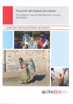 Prevenci N del Desgaste del Cuidador: Inter-Mission Care and Rehabilitation Society (Imcares) 9789291736409