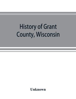History of Grant County, Wisconsin