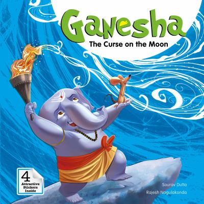 Ganesha: The Curse on the Moon (Campfire Graphic Novels)