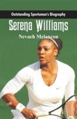 Outstanding Sportsman's Biography: Serena Williams