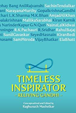 Timeless Inspirator Revealing Gandhi