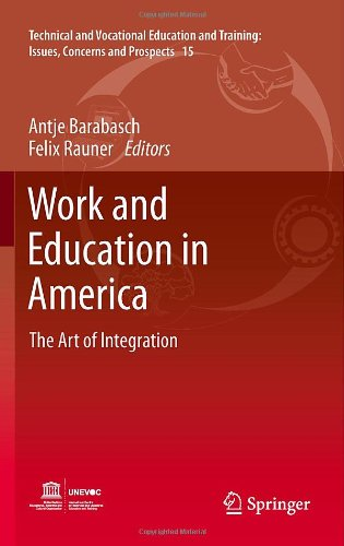 Work and Education in America: The Art of Integration 9789400722712