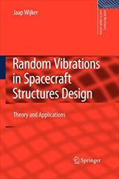 Random Vibrations in Spacecraft Structures Design: Theory and Applications 18997295