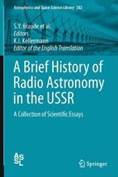 A Brief History of Radio Astronomy in the USSR: A Collection of Scientific Essays 16697443