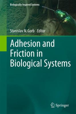 Adhesion and Friction in Biological Systems 9789400714441