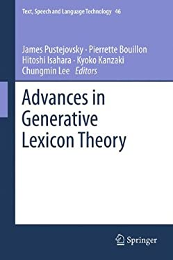 Advances in Generative Lexicon Theory 9789400751880