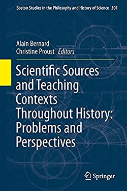 Ancient Scientific Sources and Teaching Contexts: Problems and Perspectives 9789400751217