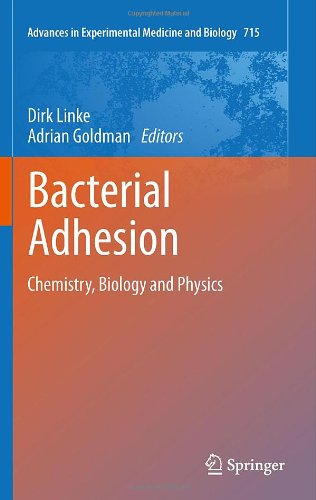 Bacterial Adhesion: Chemistry, Biology and Physics 9789400709393
