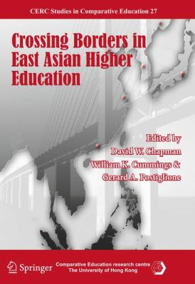 Crossing Borders in East Asian Higher Education 9789400704459