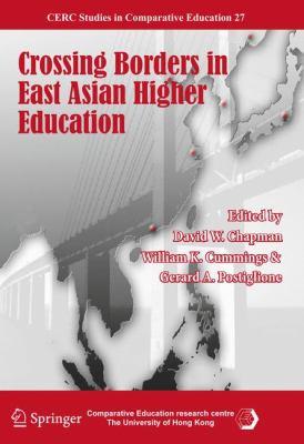 Crossing Borders in East Asian Higher Education 9789400704459