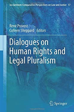 Dialogues on Human Rights and Legal Pluralism 9789400747098
