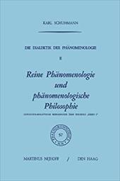 Die Dialektik Der Phanomenologie II: Reine Phanomenologie Und Phanomenologische Philosophie Historisch-Analytische Monographie Ube 21240238