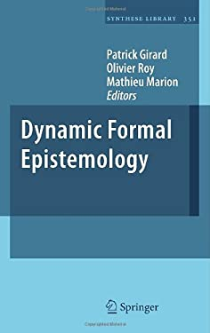 Dynamic Formal Epistemology 9789400700734
