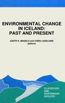 ENVIRONMENTAL CHANGE IN ICELAND PAST & P