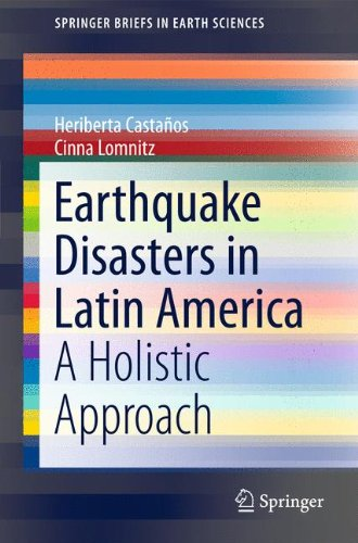 Earthquake Disasters in Latin America: A Holistic Approach 9789400728097