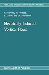 Electrically Induced Vortical Flows 21240706