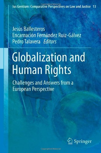 Globalization and Human Rights: Challenges and Answers from a European Perspective 9789400740198