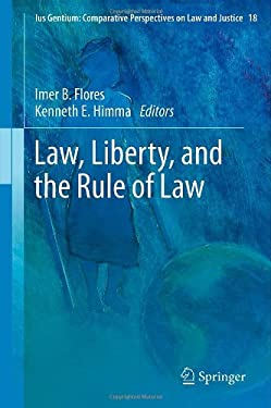 Law, Liberty, and the Rule of Law 9789400747425