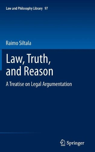 Law, Truth, and Reason: A Treatise on Legal Argumentation 9789400718715