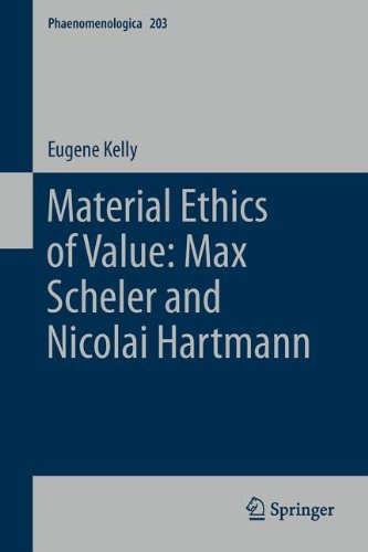 Material Ethics of Value: Max Scheler and Nicolai Hartmann 9789400718449